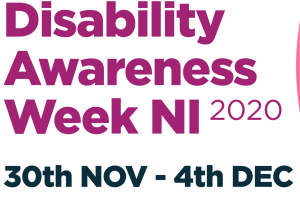 Disability Awareness Week NI 2020