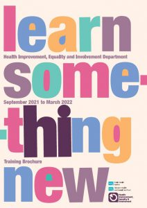Health Improvement, Equality and Involvement Brochure September 2021 to March 2022